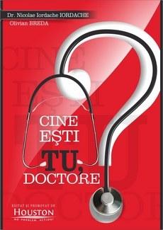cine sti tu doctore